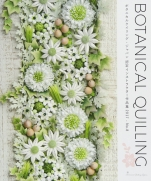 Botanical Quilling · Japan Certified Instructor Works Collection 2017